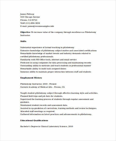 So, When You Are Writing Phlebotomy Resume, It Should Include Many  Important Things Or Highlights And Snapshot Of Your Professionalism As A  Phlebotomist.  Sample Phlebotomist Resume